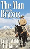 img - for The Man from the Brazos (The Brazos Series) book / textbook / text book
