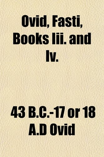 Ovid, Fasti, Books Iii. and Iv.