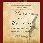 Notes from the Universe: New Perspectives from an Old Friend | Mike Dooley