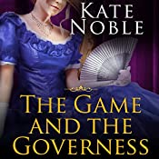 The Game and the Governess: Winner Takes All, Book 1 | Kate Noble