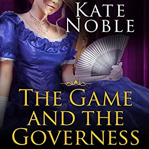 The Game and the Governess Audiobook