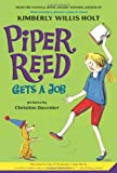 Piper Reed, Gets a job (0312608810) by Holt, Kimberly Willis