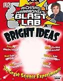 Richard Hammond Richard Hammond's Blast Lab Bright Ideas