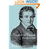 Kaspar Hauser: Europe's Child