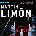 Mr. Kill Audiobook by Martin Limon Narrated by Peter Berkrot
