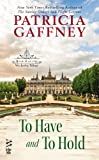 To Have and to Hold: (Intermix) (The Wyckerley Trilogy Book 2)