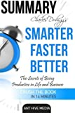 img - for Charles Duhigg's Smarter Faster Better: The Secrets of Being Productive in Life and Business Summary book / textbook / text book