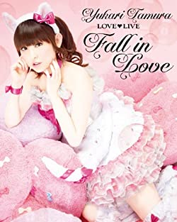田村ゆかり LOVE■LIVE *Fall in Love* [Blu-ray]