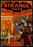 img - for STRANGE TALES - Volume 3, number 1 - January Jan 1933: The Second Interment; The Thing That Walked on the Wind; The Terror By Night; White Lady; Murgunstreumm; The Napier Limousine; The Cairn on the Headland book / textbook / text book