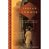 Indian Summer: The Secret History of the End of an Empire ~ Alex Von Tunzelmann