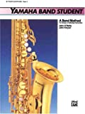 Yamaha Band Student, Book 3: B-Flat Tenor Saxophone (Yamaha Band Method) (0739020943) by Kinyon, John