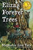 img - for Eliza's Forever Trees book / textbook / text book