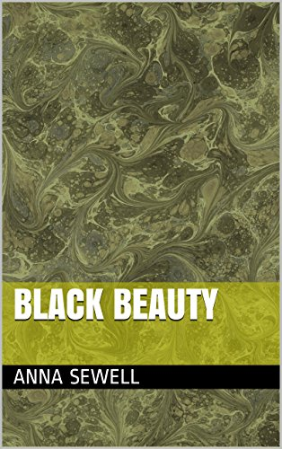Anna Sewell - Black Beauty (English Edition)
