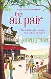 Janey Fraser The Au Pair