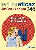 img - for Portal 12, 2 centro / Portal 12, The Second Center: Lectura eficaz / Effective Reading (Juegos De Lectura / Reading Games) (Spanish Edition) book / textbook / text book