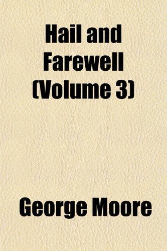 Hail and Farewell (Volume 3)