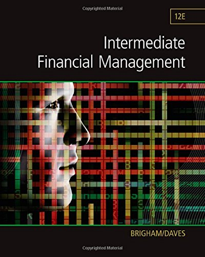 Intermediate Financial Management (Finance Titles in the Brigham Family)