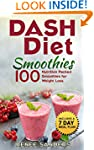 Smoothies for Weight Loss: DASH Diet...