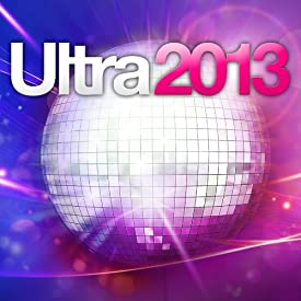 Various Artists - Ultra 2013