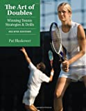 The Art of Doubles: Winning Tennis Strategies and Drills