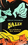 Sally Y LA Sombra Del Norte / The Shadow in the North (Spanish Edition)
