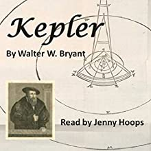 Kepler Audiobook by Walter W. Bryant Narrated by Jenny Hoops