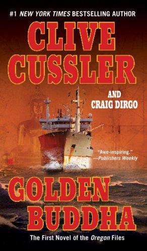 Golden Buddha (The Oregon Files), Clive Cussler, Craig Dirgo
