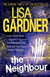 Lisa Gardner The Neighbour