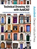 Technical Drawing 101 with AutoCAD (0131751220) by Smith, Douglas