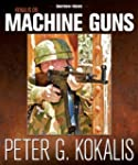 Kokalis on Machine Guns