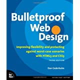 Bulletproof Web Design: Improving flexibility and protecting against worst-case scenarios with HTML5 and CSS3 (3rd Edition)by Dan Cederholm