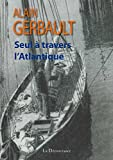 Seul � travers l'Atlantique