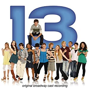 13 [Original Broadway Cast Recording]