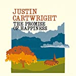 The Promise of Happiness | Justin Cartwright