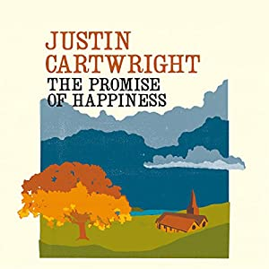 The Promise of Happiness | [Justin Cartwright]