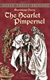 The Scarlet Pimpernel (0486421228) by Orczy