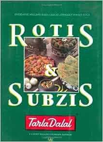 Rotis and Subzis: Tarla Dalal: 9788186469064: Amazon.com: Books