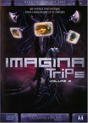 Imagina Trips - Volume 3 - Best Of Imagina 2005 ( Gravités / Le Faux Pli / Plasticat / Rétropolis / Pfffirate / Vita Ex Musica / Hernando / Timeless (Time Less) / Ouar Lordz / Merv [ Non-Usa Format, Pal, Reg.2 Import - France ]