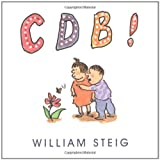 C D B! (0689831609) by William Steig
