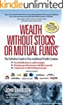 Wealth Without Stocks or Mutual Funds...