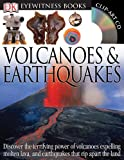 img - for Volcanoes & Earthquakes (DK Eyewitness Books) book / textbook / text book