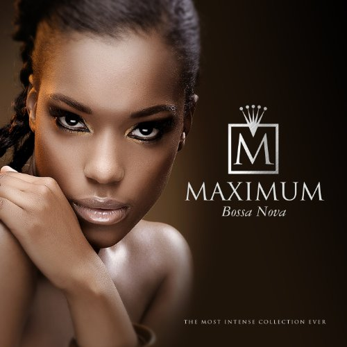VA-Maximum Bossa Nova-WEB-2014-wWs Download