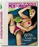 echange, troc  - The History of Men's Magazine : Tome 6, 1970s Under the Counter, édition trilingue français-anglais-allemand