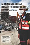 img - for Managing Urban Disaster Recovery: Policy, Planning, Concepts and Cases: Laura Crommelin book / textbook / text book