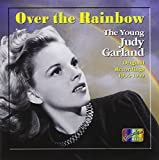 虹の彼方に (Over the Rainbow: The Young Judy Garland - Original Recording 1936-1949)