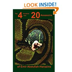 The 4 Hundred and 20 Assassins of Emir Abdullah-Harazins