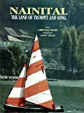 img - for Nainital: The Land of Trumpet and Song book / textbook / text book