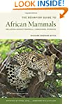 The Behavior Guide to African Mammals...