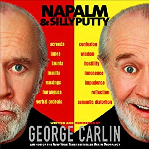 Napalm & Silly Putty | [George Carlin]