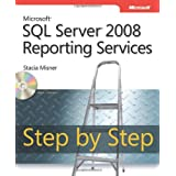 Microsoft� SQL Server� 2008 Reporting Services Step by Stepby Stacia Misner